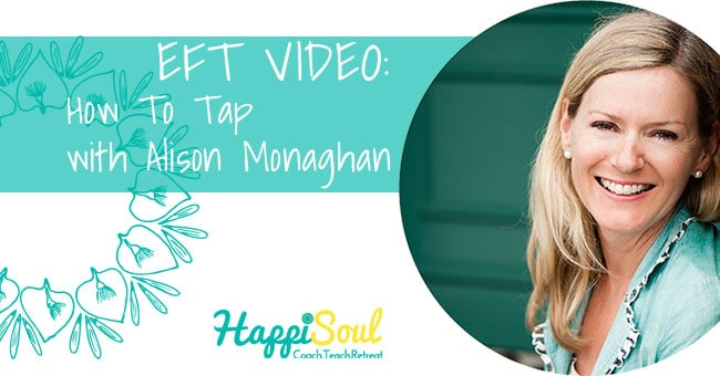 EFT Tapping – How to tap with Alison Monaghan