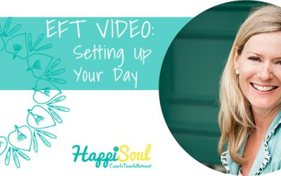 Setting up your day! EFT Tapping with Alison Monaghan